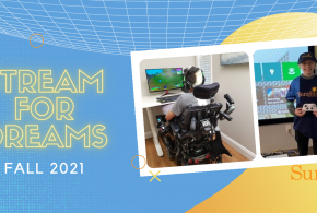 Stream for Dreams Poster with kid in wheelchair playing fortnite and kid holding Xbox controller